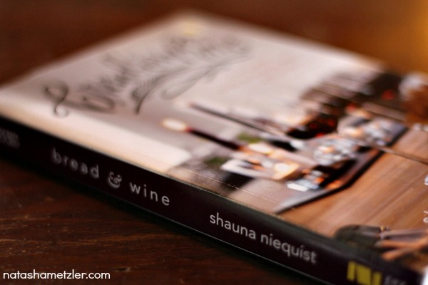 bread & wine by shaune niequist
