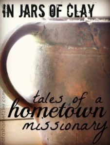 Tales of Hometown MIssionary