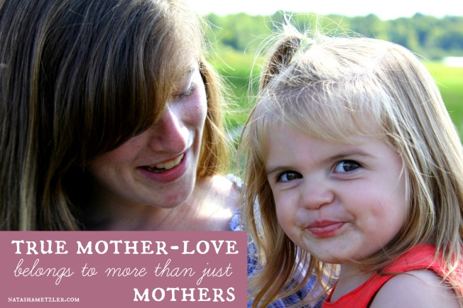 true mother-love belongs to more than just mothers #infertility
