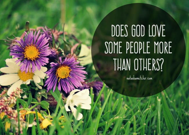 Does God love some people more than others