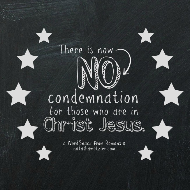 No Condemnation // A WordSnack from Romans 8